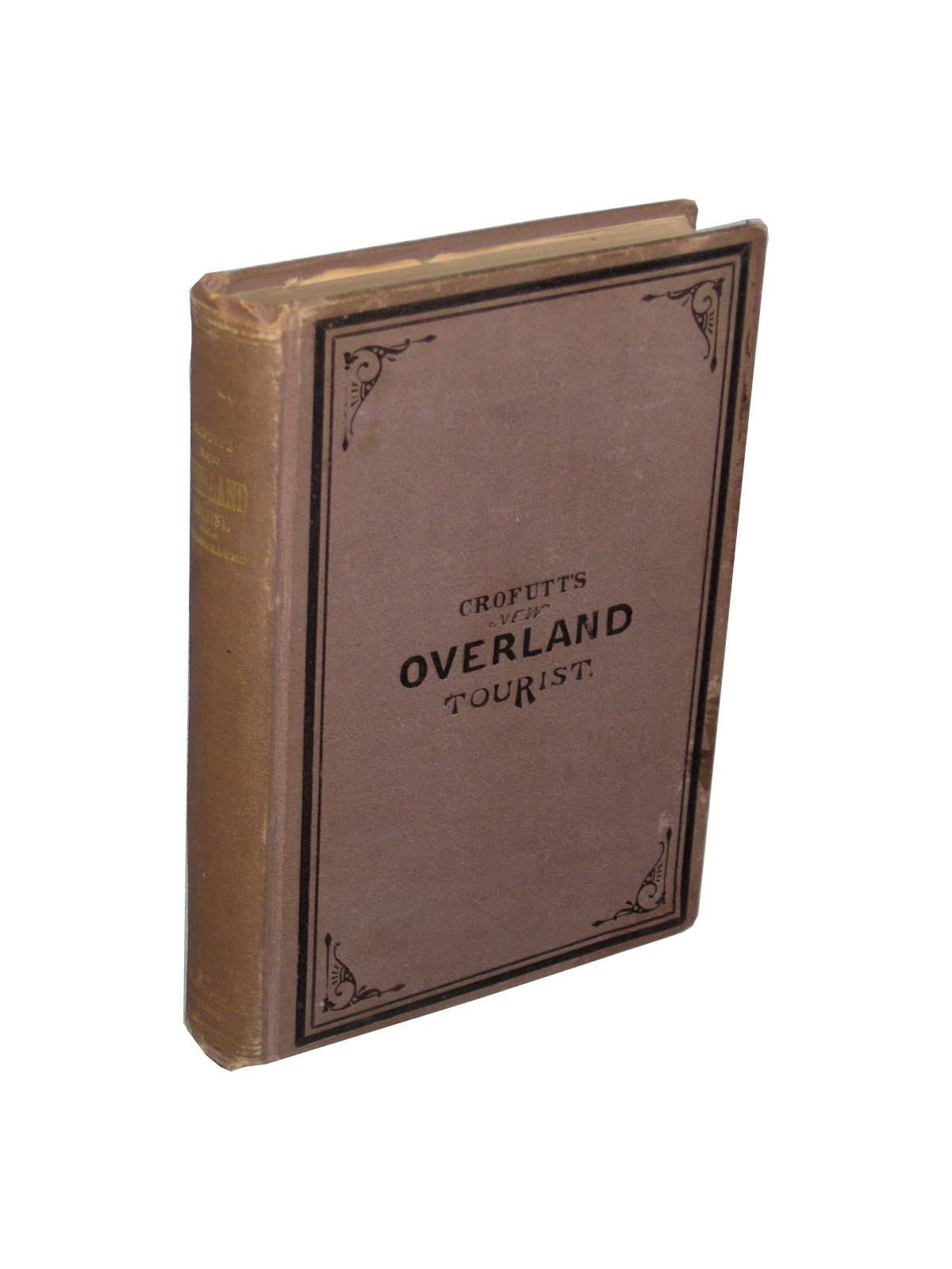 Crofutt's New Overland Tourist and Pacific Coast Guide