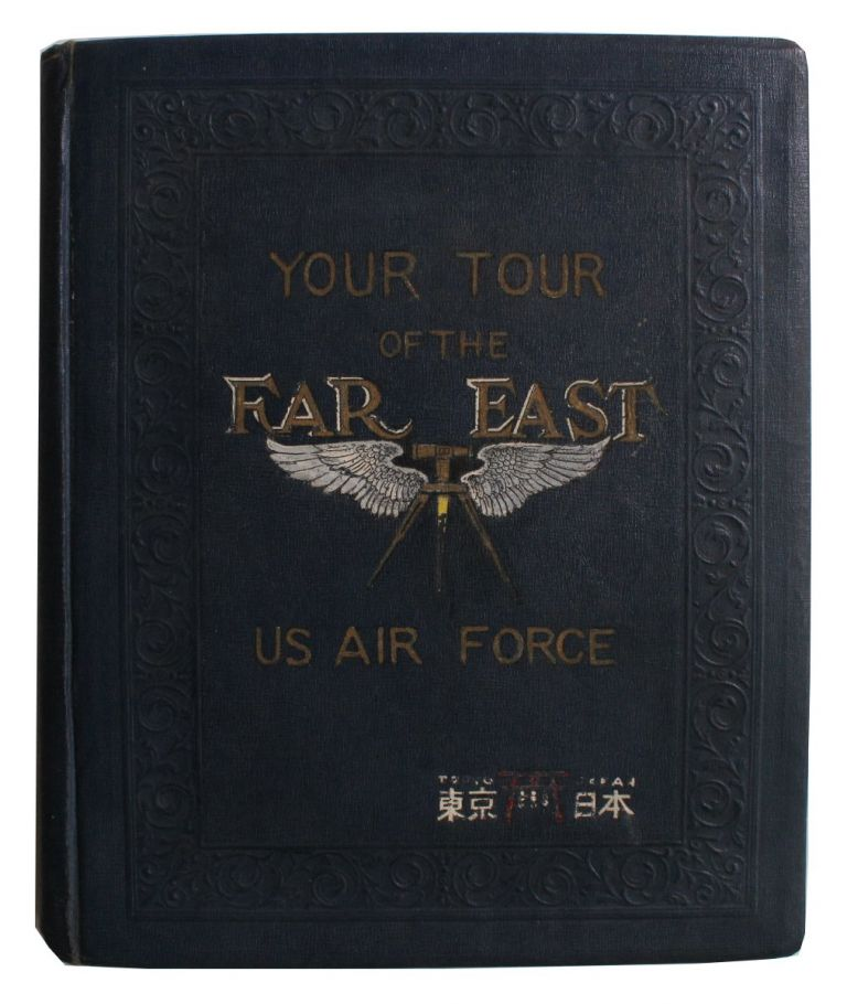 [Presentation Photo Album to Air Force Colonel in Occupied Japan] Your Tour of the Far East [Cover Title]. Colonel Erler, Eo, Ames.