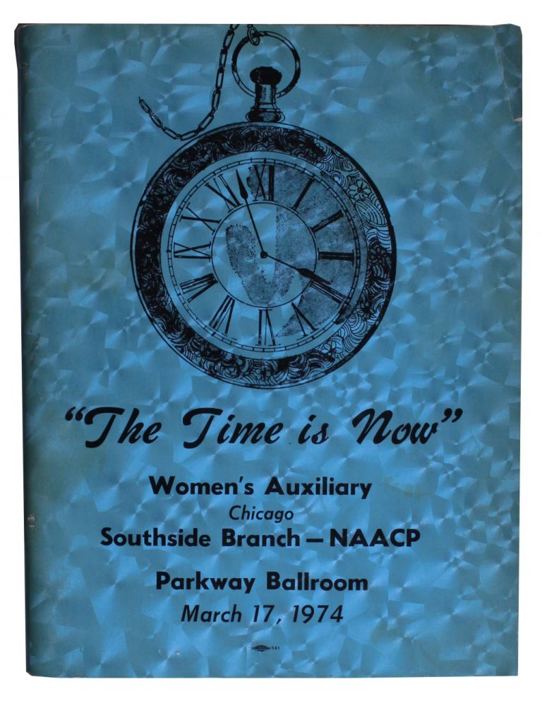 The Time is Now [Cover Title for Program of NAACP Women's Auxiliary Fundraising Tea].