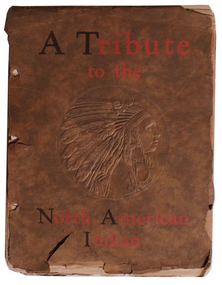 """The First American [Cover Title: """"A Tribute to the North American Indian""""]."""