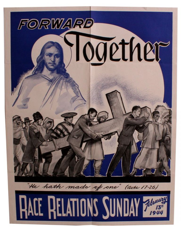 Forward Together [Poster for Race Relations Sunday].