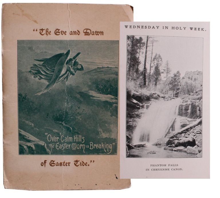 """""""The Eve and Dawn of Easter Tide"""" with Scenes in the Rocky Mountains. Sara S. Sharp, compiler."""