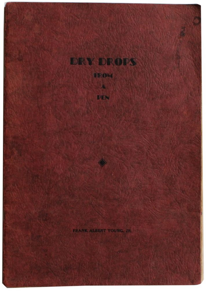 Dry Drops from a Pen [Cover Title].