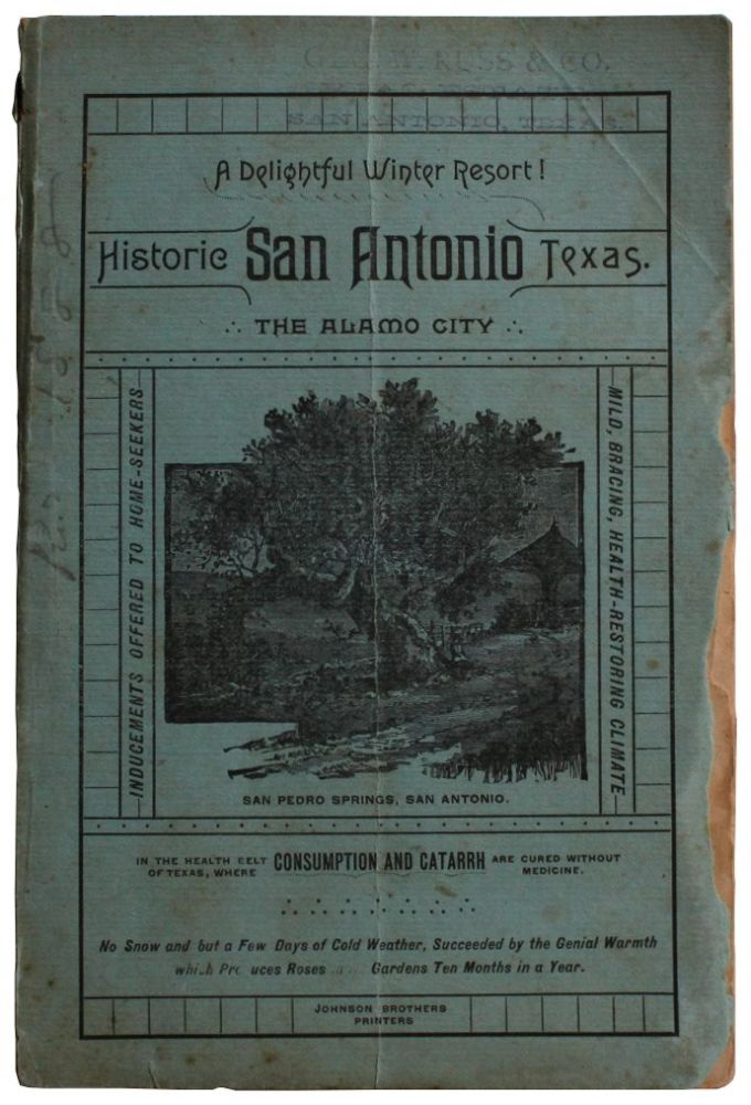A Delightful Winter Resort! Historic San Antonio Texas. The Alamo City. [Cover Title].