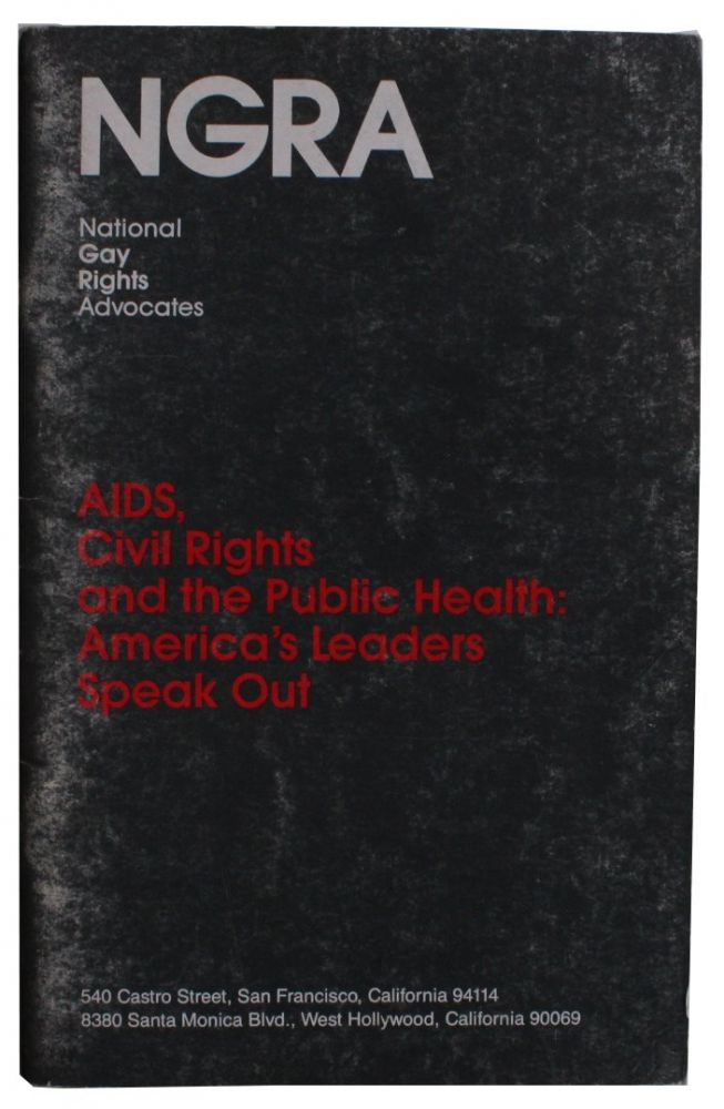 AIDS, Civil Rights and the Public Health: America's Leaders Speak Out [Cover title].