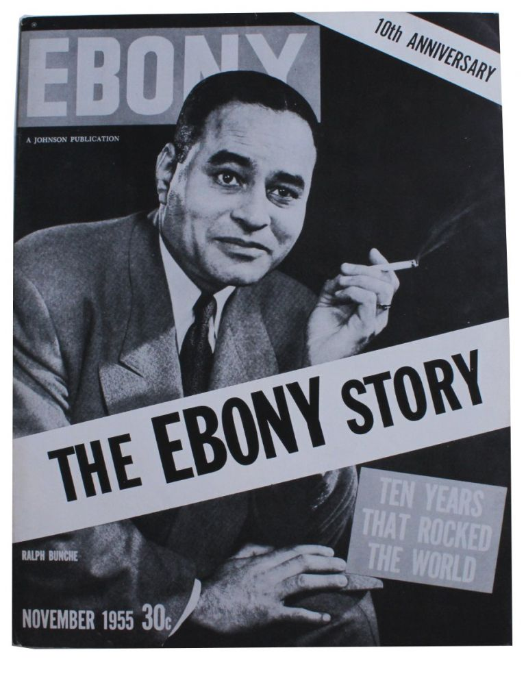 The Ebony Story. Ten Years That Rocked the World. [Cover title]