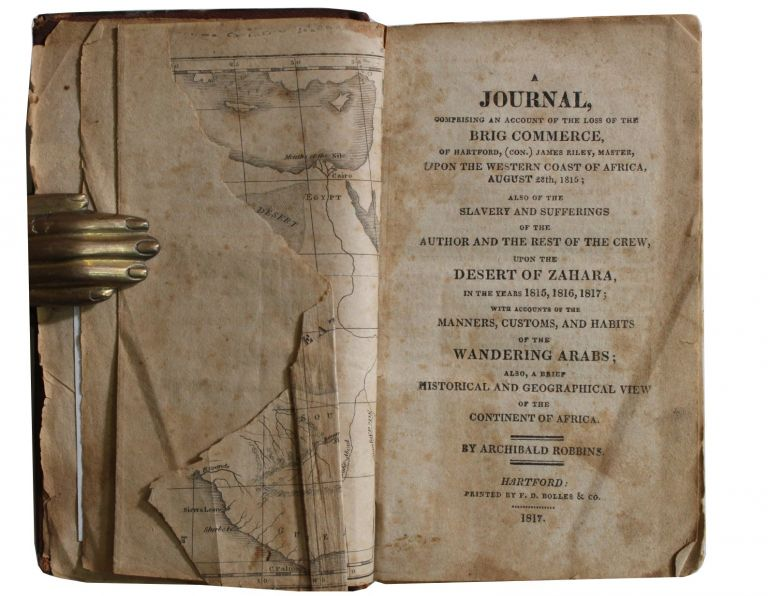 [Slave Trade][Africa] a Journal, Comprising an Account of the Loss of the Brig Commerce . . Archibald Robbins.