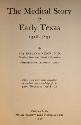 The Medical Story of Early Texas 1528-1853.