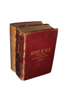 History of Texas, from 1685 to 1892. (In Two Volumes. ). John Henry Brown