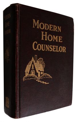 Modern Home Counselor Copy 2Modern Home Counselor [Cover Title for a Bound Collection of Six...