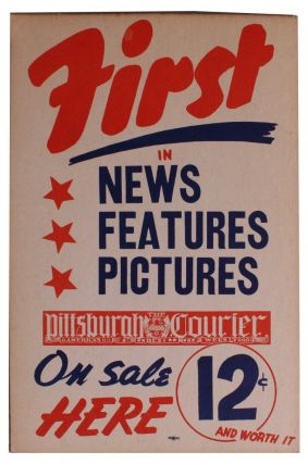 Advertising Placard for the Pittsburgh Courier.