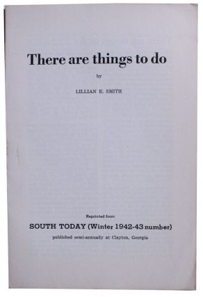 There are things to do. Lillian Smith