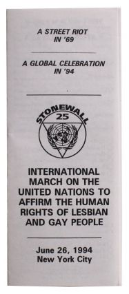 Stonewall 25: International March on the United Nations to Affirm the Human Rights of Lesbian and...