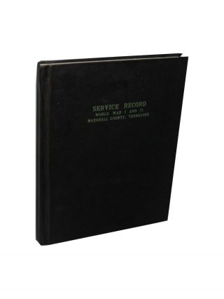 Service Record Book of Men and Women of Marshall County, Tennessee